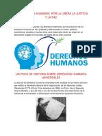 Los Derechos Humanos Por La Libera La Justicia y La Paz