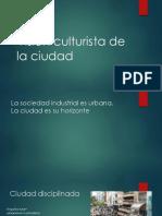 Vision culturista de la ciudad.pptx