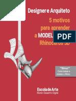 5 Motivos Para Voce Modelar Com Rhinoceros