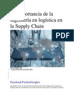 La Importancia de La Ingeniería en Logística en La Supply Chain