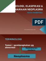 Terminologi%2C%20Penamaan%20%26%20Klasifikasi%20Neoplasma.doc