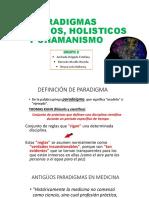 Paradigmas Biologicos, Holisticos y Chamanismo
