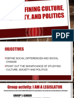 1 Defining Culture,Society, And Politics