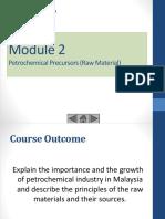 Module 2 Petrochemical Precursor (Raw Material) Part 1