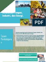 Ketahanan Pangan Industri Dan Energi