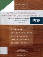 Catálogo Dos Documentos Manuscritos Avulsos Existentes No Arquivo Histórico Ultramarino de Lisboa 1581-1834