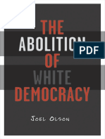 Joel Olson-Abolition of White Democracy-University of Minnesota Press (2006)