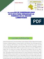 Acuerdos de Gubernabilidad 2015-2018 para Erradicar la Pobreza en al Región de Lambayeque
