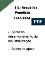 BRASIL Rep Populista