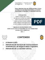 PROGRAMAS PARA EL MANEJO DE INSTALACIONES TEMPORALES, MAQUINARIA Y EQUIPO, Y, GESTIÓN SOCIAL