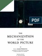 E. J. Dijksterhuis - The Mechanization of the World Picture (1961, Oxford University Press).pdf