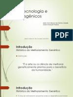 Transgênicos e Biotecnologia