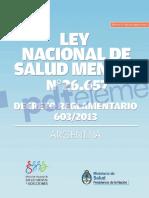 Ley Nacional de Salud Mental N° 26.657 (2010) - Decreto Reglamentario (2013).