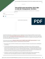 Qualificar movimentos sociais como terroristas 'não é algo consistente', mas eles não são 'inimputáveis', diz Moro _ Paraná _ G1.pdf