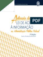 Aplicação da Lei de Acesso à Informação na Administração Pública Federal - CGU