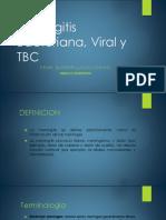Meningitis Bacteriana, Viral y TBC