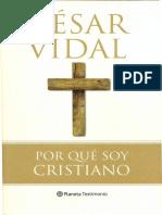 Cesar Vidal - Por qué soy cristiano (2008) Barcelona, Editorial Planeta.pdf