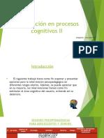 Presentacion Intervención en Procesos Cognitivos 2