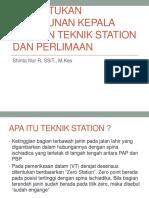 Teknik Station Dan Perlimaan