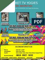 0818-0927-9222 (WA) | Bracket Dinding Rak Bandung, Bracket TV Yogies