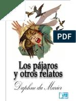 Daphne Du Maurier - Los Pajaros y Otros Relatos