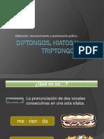Hiato, Diptongo y Triptongo