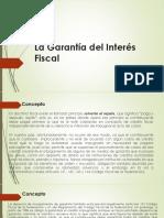3.1 La Garantía del Interés Fiscal