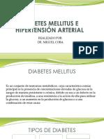 DIABETES MELLITUS E  HIPERTENSIÓN ARTERIAL.pptx