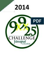 2014 9x9x25 Challenge