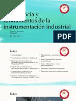 Unidad 1 Importancia y Fundamentos de La Instrumentación Industrial