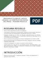 Rossana Rqguillo - imaginarios globales, miedos locales