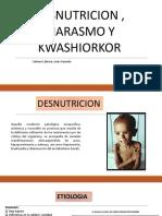 desnutricion,marasmo, kwashiorkor