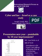 """2018-11-08 Zernik, J. """"Cyber & Law - Israel as a case study - presentation in Univ of Goettingen law school colloquium //  סייבר ומשפט  - ישראל כמקרה בוחן - מצגת בקולוקוויום בבי""""ס למשפטים, אוניברסיטת גטינגן, גרמניה"""