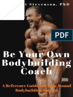 Be Your Own Bodybuilding Coach_ a Reference Guide for Year-Round Bodybuilding Success