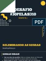 #Desafio30pelas310 - Desafio #0.1 (1)