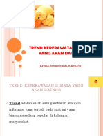 TREND-KEPERAWATAN-DIMASA-YANG-AKAN-DATANG-pptx.pptx