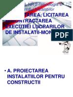 CURS 2_TMI_=PROIECTAREA,LICITAREA SI CONTRACTAREA EXECUTIEI LUCRARILOR DE INSTALATII-MONTAJ.ppt