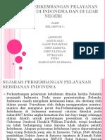 SEJARAH PERKEMBANGAN PELAYANAN KEBIDANAN DI INDONESIA DAN LUAR NEGERI.pptx