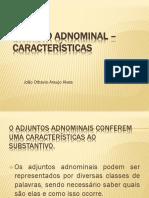 Adjunto Adnominal – características