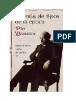 Baroja Pio - Desde La Ultima Vuelta Del Camino IV - Galeria De Tipos De La Epoca.doc
