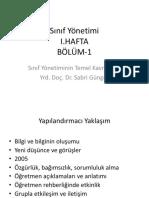 Sınıf Yönetimi I.HAFTA BÖLÜM-1. Sınıf Yönetiminin Temel Kavramları Yrd. Doç. Dr. Sabri Güngör.pdf
