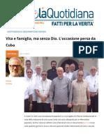 Vita e Famiglia Ma Senza Dio. L'Occasione Persa Da Cuba