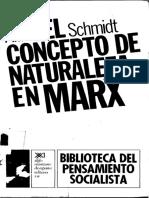 Alfred Schmidt El Concepto de Naturaleza en Marx
