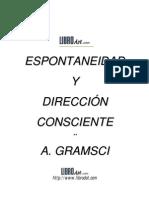 Antonio Gramsci - Espontaneidad y Direccion Consciente