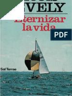 EVELY, L. - Eternizar La Vida - Sal Terrae, 1993