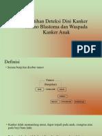 Pelatihan Deteksi Dini Kanker Retino Blastoma Dan Waspada