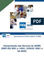 ISO 9001 / 14001 / 18001 / SA 8000