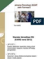 07 Presentasi SOAP Oleh Farmasi KARS Sept 2015