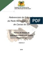 Caderno 2 Planos de Estudo Da Educação Infantil e Do Ensino Fundamental