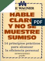 HABLE CLARO Y NO SE MUESTRE SUM - ABE WAGNER.epub